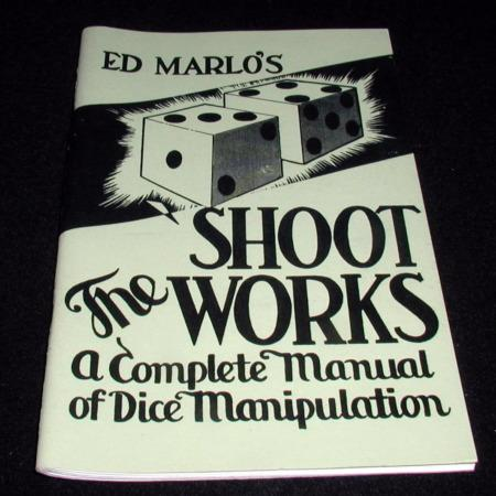 Shoot The Works by Ed Marlo