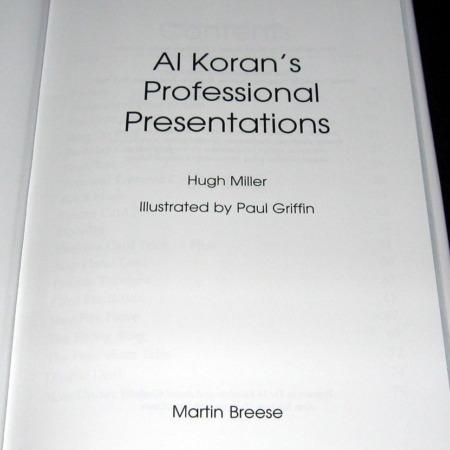 Al Koran's Professional Presentations by Hugh Miller