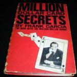 Million Dollar Card Secrets by Frank Garcia