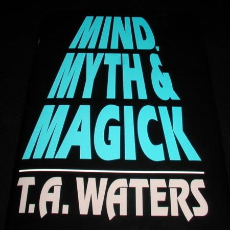 Review by Davide for Mind, Myth and Magick by T.A. Waters