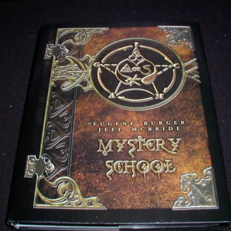 Mystery School by Eugene Burger/Jeff McBride