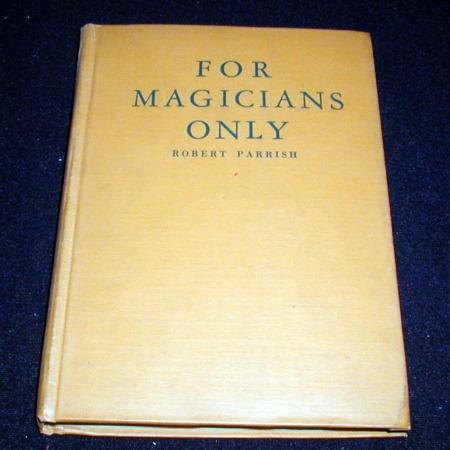 For Magician's Only by Robert Parrish