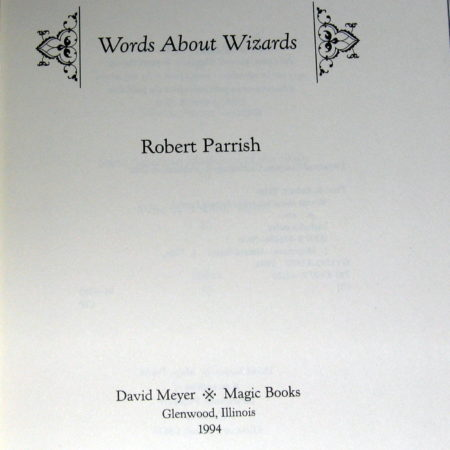Words About Wizards by Robert Parrish