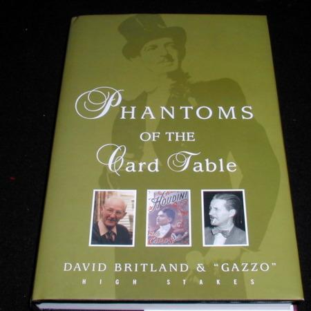 Phantoms of the Card Table by David Britland & Gazzo