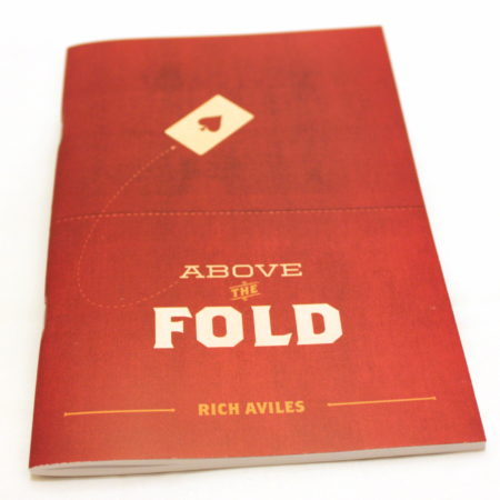 Above The Fold by Rich Aviles