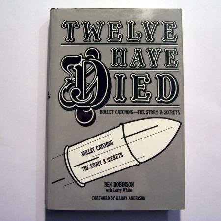 Twelve Have Died by Ben Robinson, Larry White