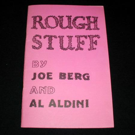 Rough Stuff by J. Berg & A. Aldini