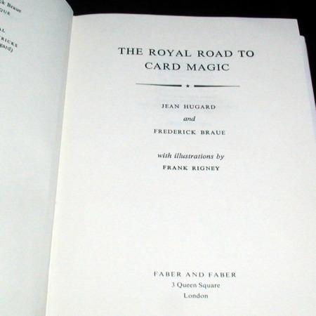 Royal Road To Card Magic by Jean Hugard, Frederick Braue