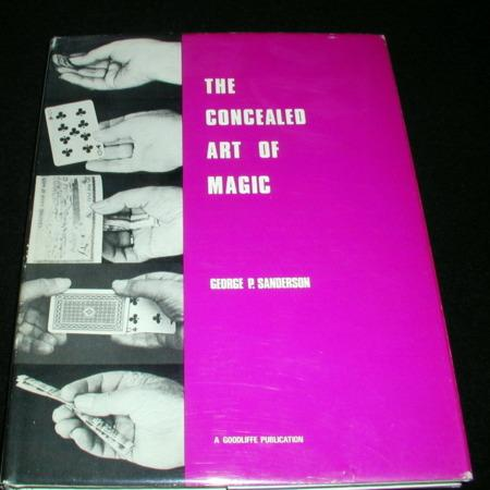 Concealed Art of Magic by George P. Sanderson