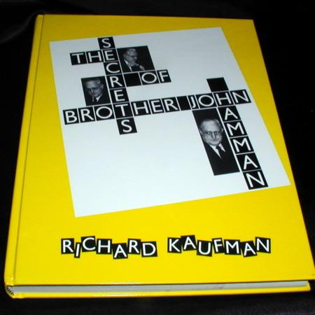Secrets of Brother John Hamman, The (First Edition) by Richard Kaufman