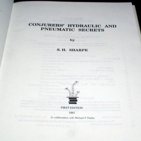 Conjurers' Hydraulic and Pneumagic Secrets by S.H. Sharpe