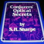 Conjurers' Optical Secrets by S.H. Sharpe