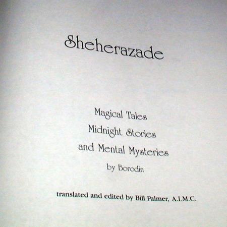Sheherazade by Borodin/Translated by Bill Palmer