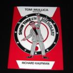 Tom Mullica Starring in Show Time at The Tom-Foolery by Richard Kaufman