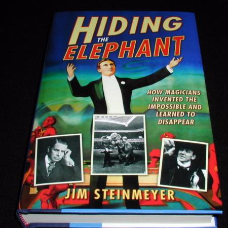Hiding The Elephant by Jim Steinmeyer