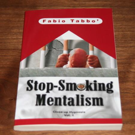 Stop Smoking Mentalism by Fabio Tabbo'