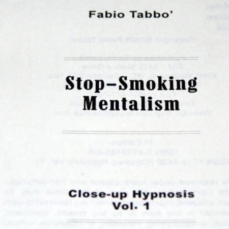 Stop Smoking Mentalism by Fabio Tabbo'