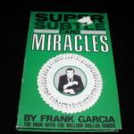 Super Subtle Card Miracles by Frank Garcia, Million Dollar Productions