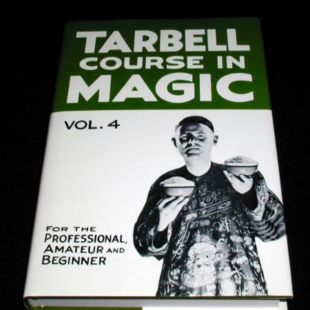 Tarbell Course In Magic Vol. 4 by Harlan Tarbell