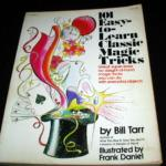 101 Easy-to-Learn Classic Magic Tricks by Bill Tarr