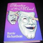 Theater of the Mind by Barrie Richardson