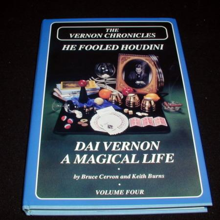 Vernon Chronicles Vol. 4 - He Fooled Houdini by Bruce Cervon, Keith Burns