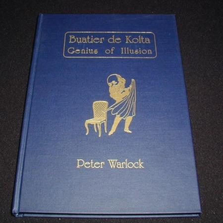 Buatier De Kolta Genius of Illusion by Peter Warlock