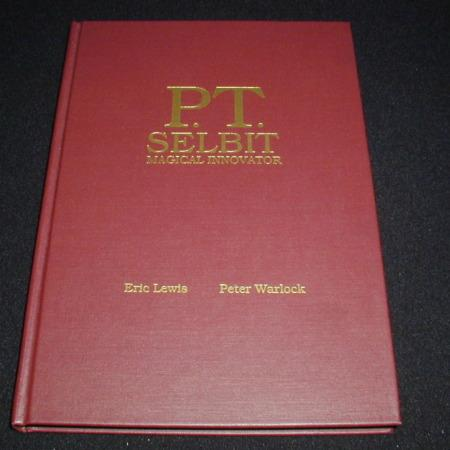 P.T. Selbit Magical Innovator by Eric Lewis, Peter Warlock