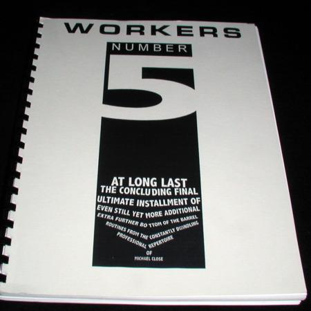 Workers - Vol. 5 by Michael Close