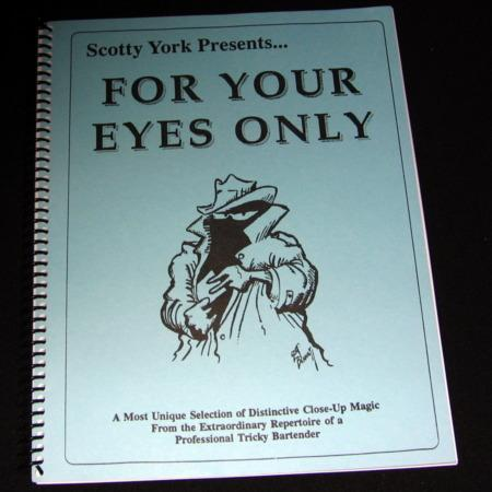 For Your Eyes Only by Scotty York