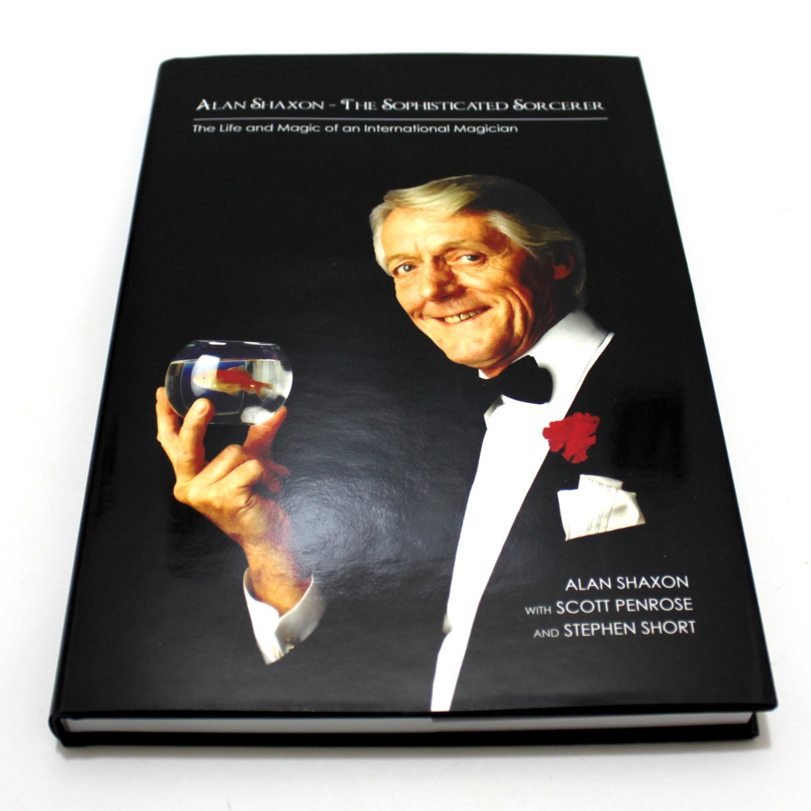 Alan Shaxon - The Sophisticated Sorcerer by Alan Shaxon, Scott Penrose, Stephen Short