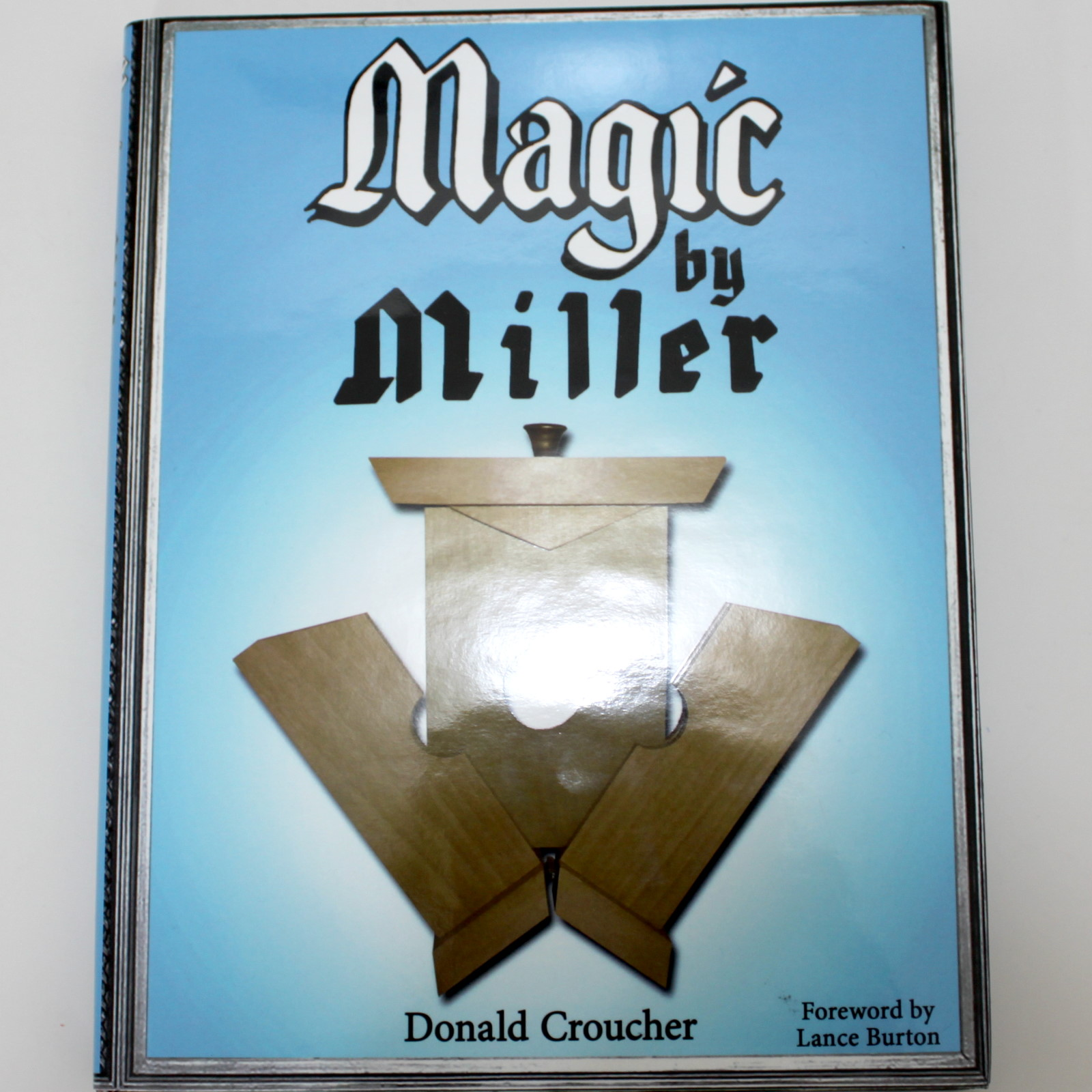 Magic by Miller by Donald Croucher
