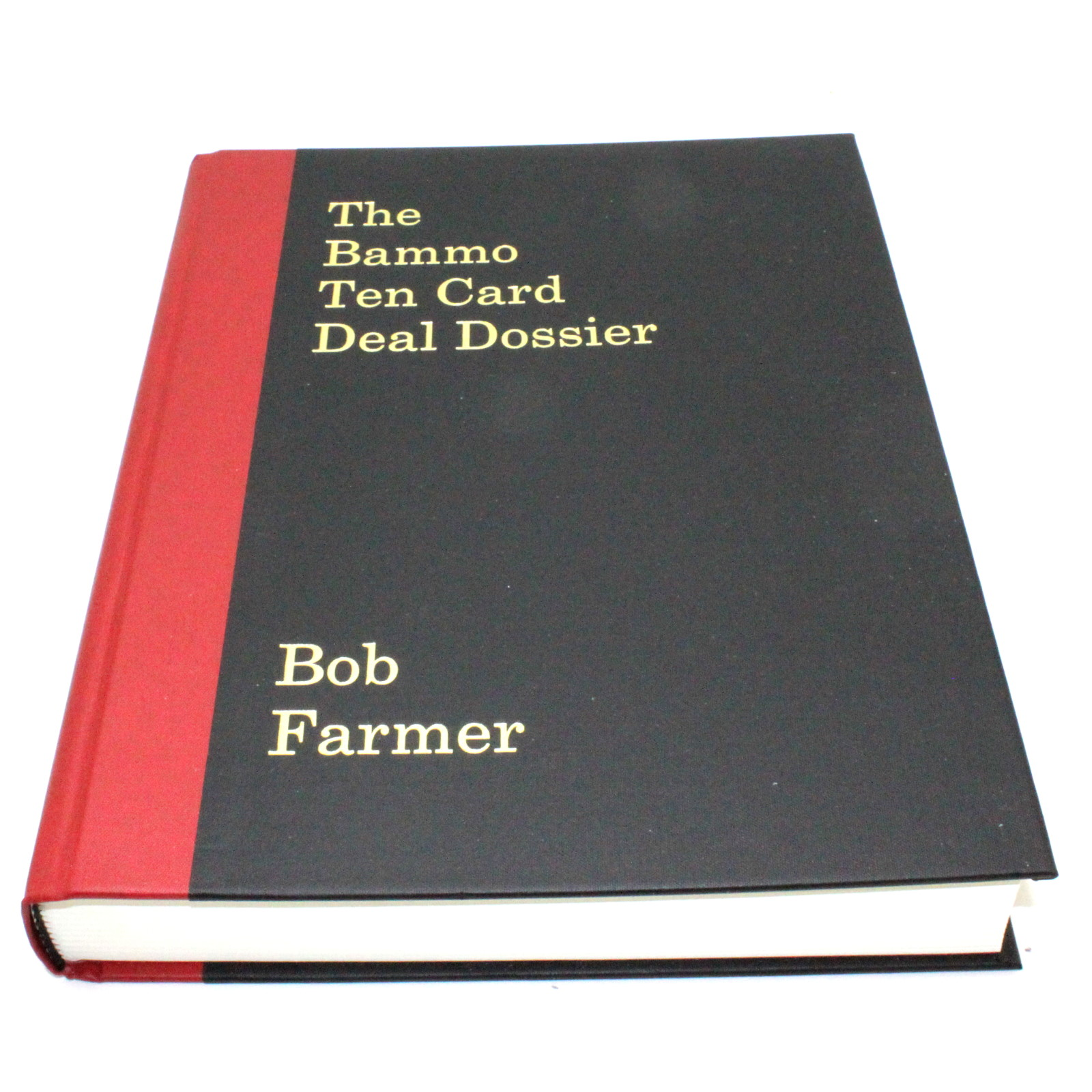 The Bammo Ten Card Deal Dossier by Bob Farmer