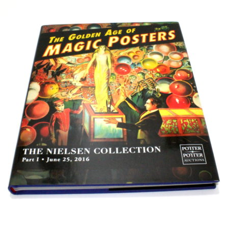 The Golden Age of Magic Posters The Nielsen Collection Part 1 by Gabe Fajuri