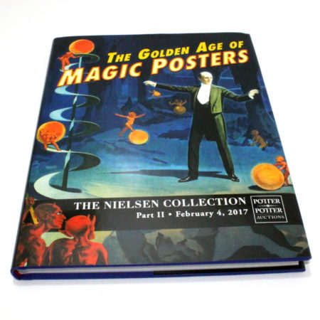 The Golden Age of Magic Posters The Nielsen Collection Part 2 by Gabe Fajuri