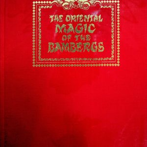 Albo 01 - The Oriental Magic of The Bambergs by Robert J. Albo,  Eric C. Lewis, David Bamberg