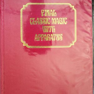 Albo 06 - Final Classic Magic With Apparatus by Robert J. Albo