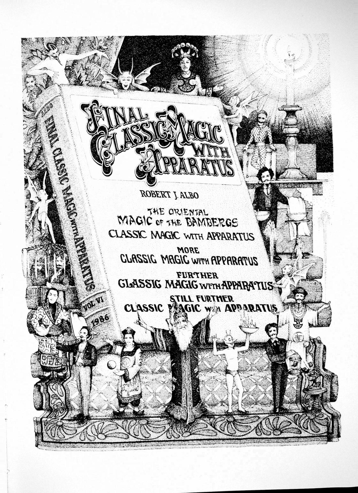 Albo 06 - Final Classic Magic With Apparatus by Robert J. Albo