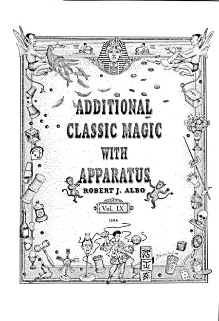 Albo 09 - Additional Classic Magic With Apparatus by Robert J. Albo